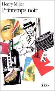 Henry Miller - Printemps noir