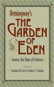 Hemingway : The Garden of Eden
