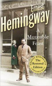 Hemingway : A Moveable feast
