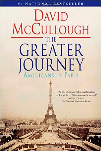David McCullough - The Greater Journey (Americans in Paris)