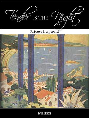 Francis Scott Fitzgerald - Tender is the night