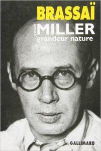 Brassai : Miller, grandeur nature
