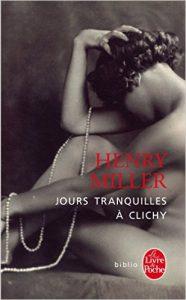 Miller - Jours tranquilles à Clichy
