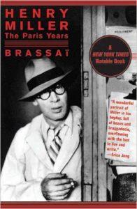 Brassai - Miller, the Paris years