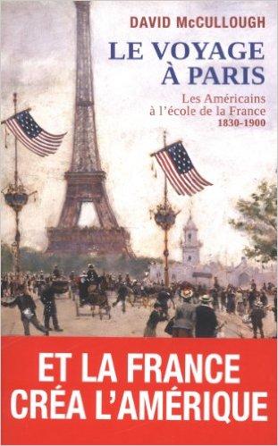 Le Voyage à Paris  (1830-1900)